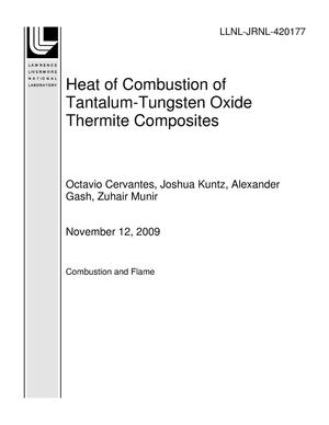 Primary view of object titled 'Heat of Combustion of Tantalum-Tungsten Oxide Thermite Composites'.
