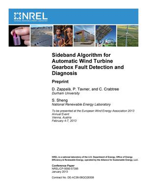 Primary view of object titled 'Sideband Algorithm for Automatic Wind Turbine Gearbox Fault Detection and Diagnosis: Preprint'.
