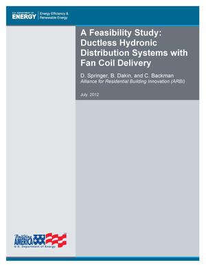 Primary view of object titled 'Feasibility Study: Ductless Hydronic Distribution Systems with Fan Coil Delivery'.