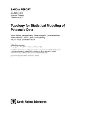 Primary view of object titled 'Topology for statistical modeling of petascale data.'.