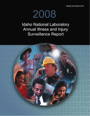 Primary view of object titled '2008 Idaho National Laboratory Annual Illness and Injury Surveillance Report'.