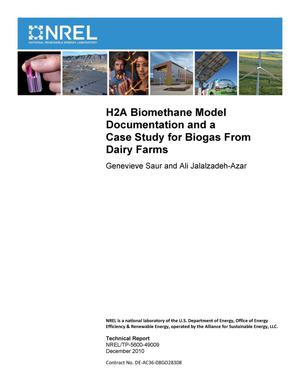 Primary view of object titled 'H2A Biomethane Model Documentation and a Case Study for Biogas From Dairy Farms'.