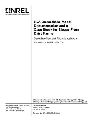 H2A Biomethane Model Documentation and a Case Study for Biogas From