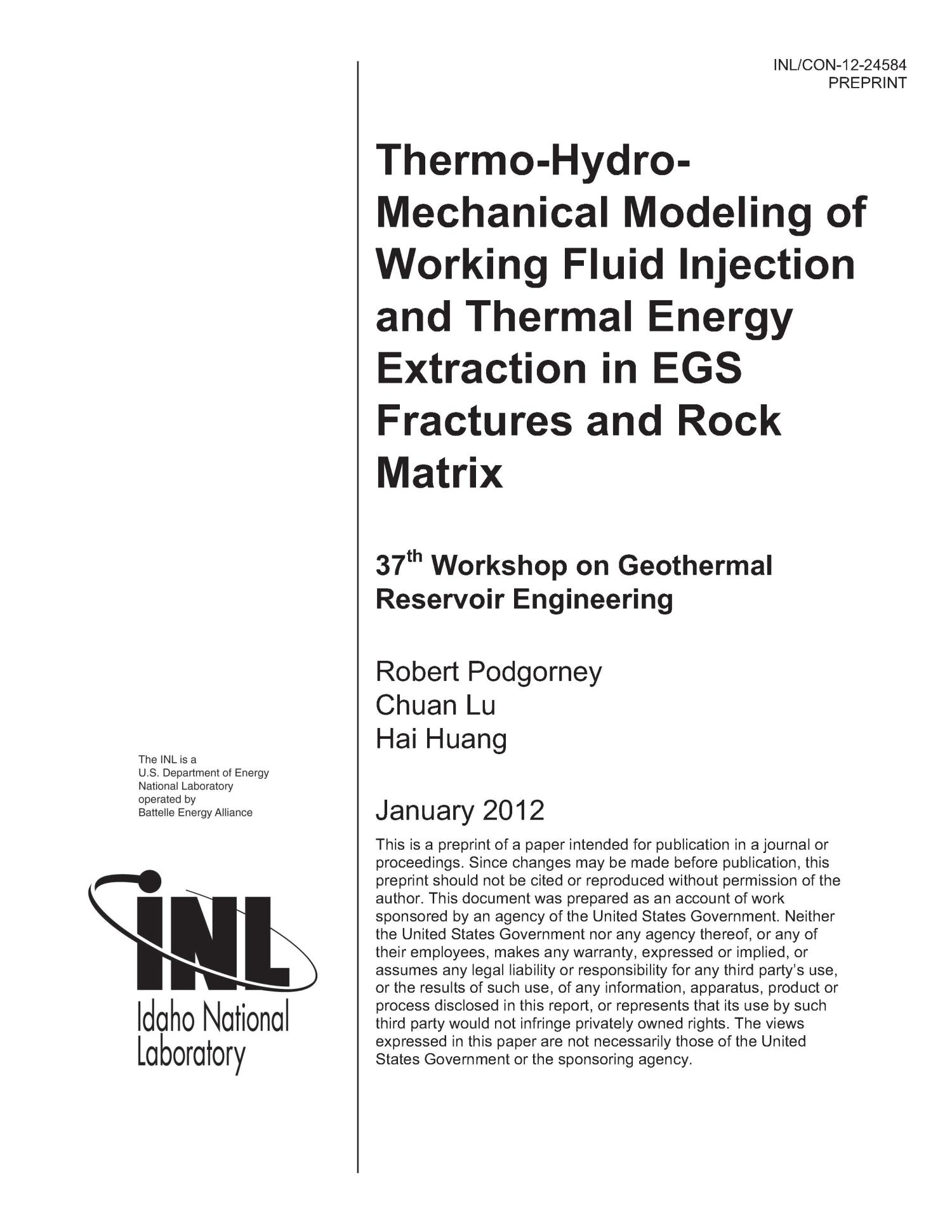 THERMO-HYDRO-MECHANICAL MODELING OF WORKING FLUID INJECTION AND THERMAL ENERGY EXTRACTION IN EGS FRACTURES AND ROCK MATRIX                                                                                                      [Sequence #]: 1 of 11