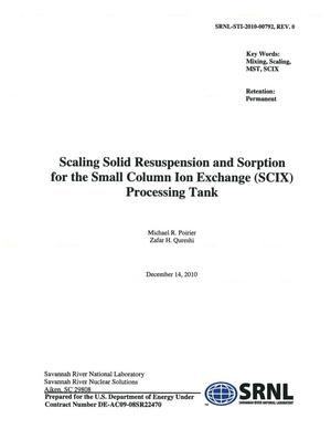 Primary view of object titled 'SCALING SOLID RESUSPENSION AND SORPTION FOR THE SMALL COLUMN ION EXCHANGE PROCESSING TANK'.