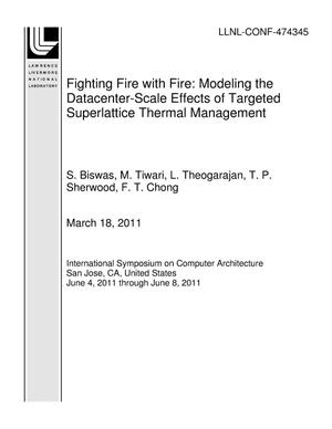 Primary view of object titled 'Fighting Fire with Fire: Modeling the Datacenter-Scale Effects of Targeted Superlattice Thermal Management'.