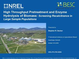 Primary view of object titled 'High Throughput Pretreatment and Enzyme Hydrolysis of Biomass: Screening Recalcitrance in Large Sample Populations (Presentation)'.