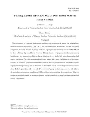 Primary view of object titled 'Building a Better mSUGRA: WIMP Dark Matter Without Flavor Violation'.
