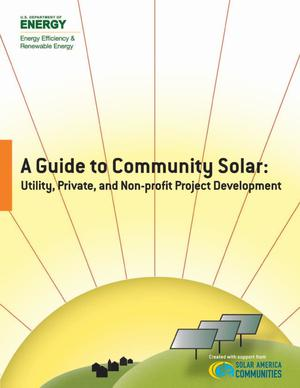 Primary view of object titled 'Guide to Community Solar: Utility, Private, and Non-profit Project Development'.