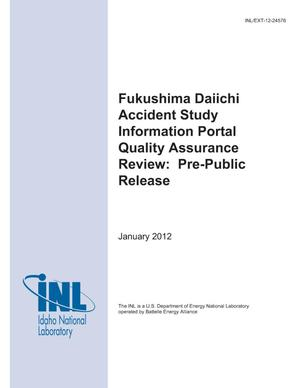 Primary view of object titled 'Fukushima Daiichi Accident Study Information Portal Quality Assurance Review: Pre-Public Release'.