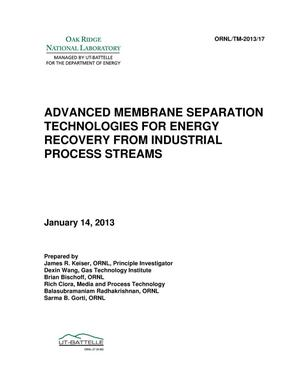Primary view of object titled 'Advanced Membrane Separation Technologies for Energy Recovery from Industrial Process Streams'.