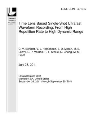 Primary view of object titled 'Time Lens Based Single-Shot Ultrafast Waveform Recording: From High Repetition Rate to High Dynamic Range'.
