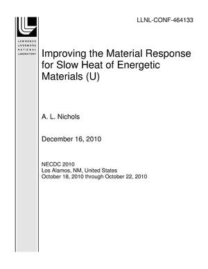 Primary view of object titled 'Improving the Material Response for Slow Heat of Energetic Materials (U)'.
