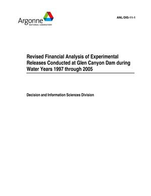 Primary view of object titled 'Revised financial analysis of experimental releases conducted at Glen Canyon Dam during water years 1997 through 2005.'.