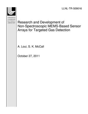 Primary view of object titled 'Research and Development of Non-Spectroscopic MEMS-Based Sensor Arrays for Targeted Gas Detection'.
