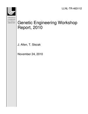 Primary view of object titled 'Genetic Engineering Workshop Report, 2010'.