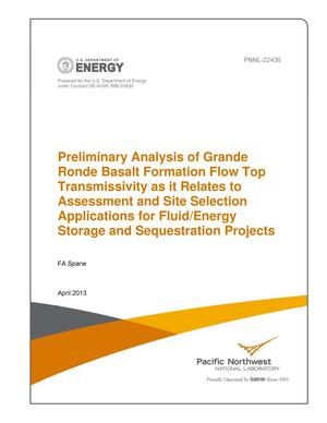 Primary view of object titled 'Preliminary Analysis of Grande Ronde Basalt Formation Flow Top Transmissivity as it Relates to Assessment and Site Selection Applications for Fluid/Energy Storage and Sequestration Projects'.