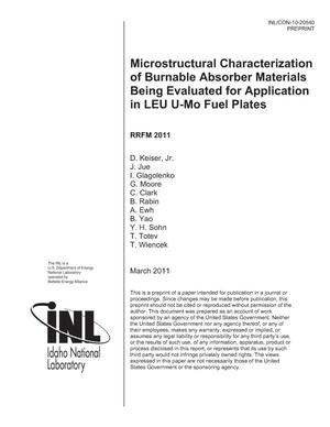 Primary view of object titled 'Microstructural Characterization of Burnable Absorber Materials Being Evaluated for Application in LEU U-Mo Fuel Plates'.