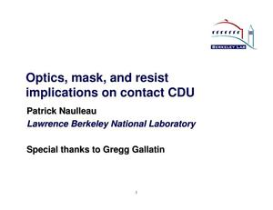 Primary view of object titled 'Optics, mask and resist implications on contact CDU'.
