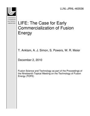 Primary view of object titled 'LIFE: The Case for Early Commercialization of Fusion Energy'.