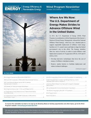 Primary view of object titled 'Where Are We Now: The U.S. Department of Energy Makes Strides to Advance Offshore Wind in the United States, Wind Program Newsletter: October 2012 Edition (Newsletter)'.