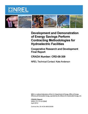 Primary view of object titled 'Development and Demonstration of Energy Savings Perform Contracting Methodologies for Hydroelectric Facilities: Cooperative Research and Development Final Report, CRADA Number CRD-08-309'.