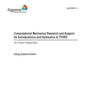 Primary view of object titled 'Computational mechanics research and support for aerodynamics and hydraulics at TFHRC. Quarterly report January through March 2011. Year 1 Quarter 2 progress report.'.