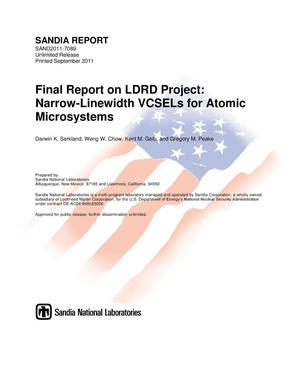 Primary view of object titled 'Final report on LDRD project : narrow-linewidth VCSELs for atomic microsystems.'.