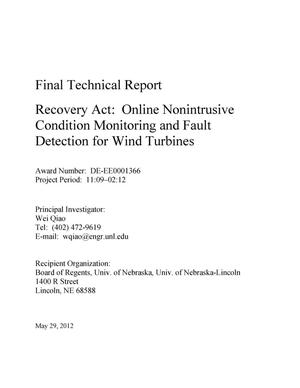 Primary view of object titled 'Final Technical Report Recovery Act: Online Nonintrusive Condition Monitoring and Fault Detection for Wind Turbines'.