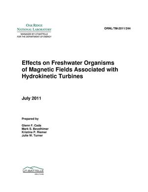 Primary view of object titled 'Effects on Freshwater Organisms of Magnetic Fields Associated with Hydrokinetic Turbines'.