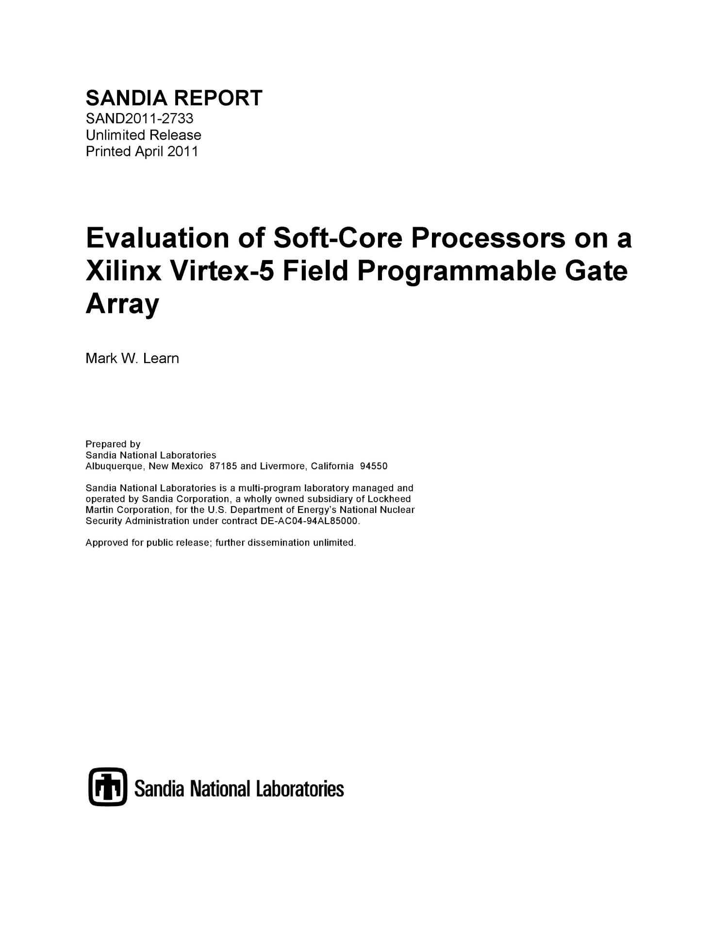 Evaluation of soft-core processors on a Xilinx Virtex-5 field programmable gate array.                                                                                                      [Sequence #]: 1 of 37