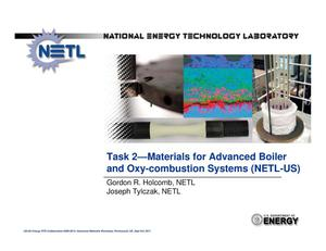 Primary view of object titled 'Task 2 Materials for Advanced Boiler and Oxy-combustion Systems (NETL-US)'.