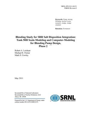 Primary view of object titled 'BLENDING STUDY FOR SRR SALT DISPOSITION INTEGRATION: TANK 50H SCALE-MODELING AND COMPUTER-MODELING FOR BLENDING PUMP DESIGN, PHASE 2'.