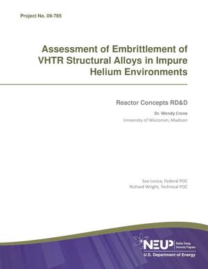 Primary view of object titled 'Assessment of Embrittlement of VHTR Structural Alloys in Impure Helium Environments'.