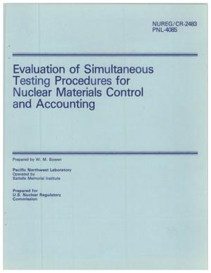 Primary view of object titled 'Evaluation of Simultaneous Testing Procedures for Nuclear Materials Control and Accounting'.