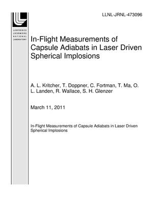 Primary view of object titled 'In-Flight Measurements of Capsule Adiabats in Laser Driven Spherical Implosions'.