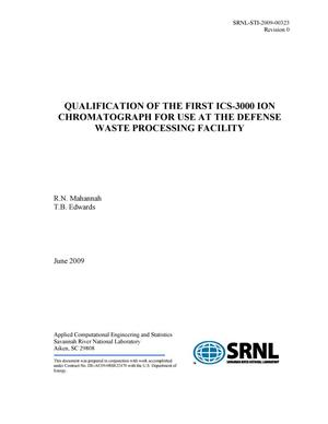 Primary view of object titled 'Qualification of the First ICS-3000 ION Chromatograph for use at the Defense Waste Processing Facility'.