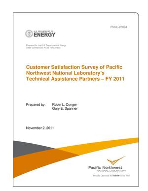 Primary view of object titled 'Customer Satisfaction Survey of Pacific Northwest National Laboratory's Technical Assistance Partners -- FY 2011'.