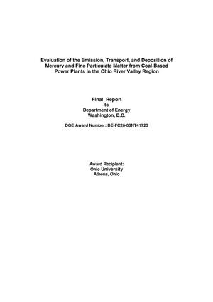 Primary view of object titled 'Evaluation of the Emission, Transport, and Deposition of Mercury and Fine Particulate Matter from Coal-Based Power Plants in the Ohio River Valley Region'.