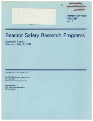Primary view of object titled 'Reactor Safety Research Programs Quarterly Report January - March 1980'.