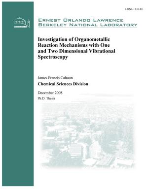 Primary view of object titled 'Investigation of organometallic reaction mechanisms with one and two dimensional vibrational spectroscopy'.