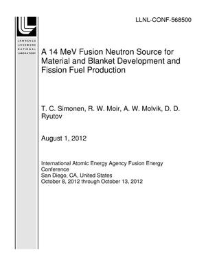 Primary view of object titled 'A 14 MeV Fusion Neutron Source for Material and Blanket Development and Fission Fuel Production'.