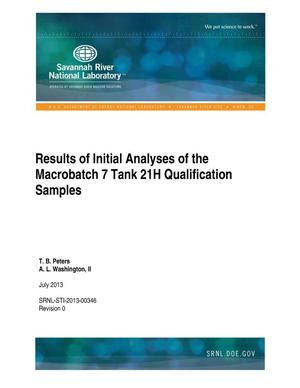 Primary view of object titled 'Results Of Initial Analyses Of The Macrobatch 7 Tank 21H Qualification Samples'.