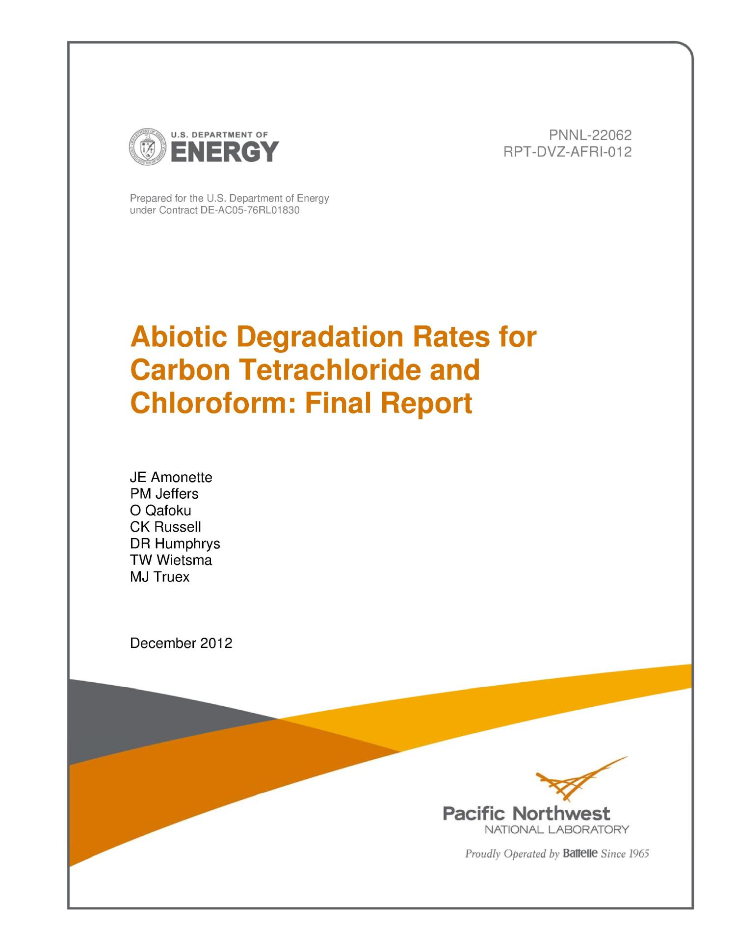 Abiotic degradation rates for carbon tetrachloride and chloroform: Final report.                                                                                                      [Sequence #]: 1 of 60