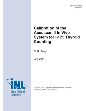 Primary view of object titled 'Calibration of the Accuscan II In Vivo System for I-125 Thyroid Counting'.