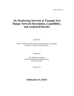 Primary view of object titled 'Air Monitoring Network at Tonopah Test Range: Network Description, Capabilities, and Analytical Results'.