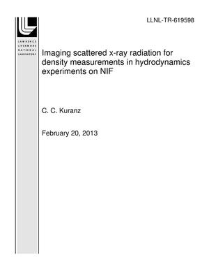Primary view of object titled 'Imaging scattered x-ray radiation for density measurements in hydrodynamics experiments on NIF'.