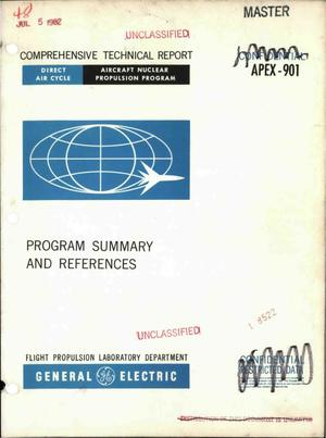 Primary view of object titled 'Comprehensive Technical Report, General Electric Direct-Air-Cycle Aircraft Nuclear Propulsion Program, Program Summary and References'.