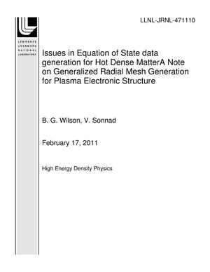 Primary view of object titled 'Issues in Equation of State data generation for Hot Dense MatterA Note on Generalized Radial Mesh Generation for Plasma Electronic Structure'.