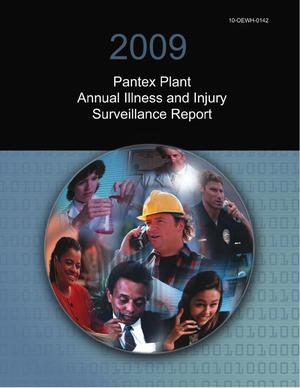 Primary view of object titled '2009 Pantex Plant Annual Illness and Injury Surveillance'.
